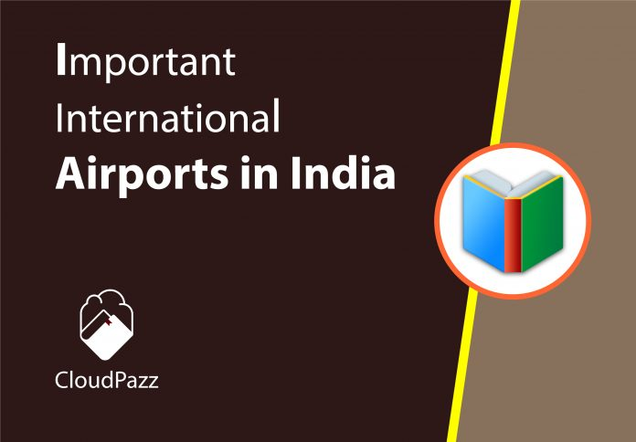important international airports in india