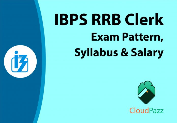 ibps rrb clerk exam pattern and syllabus salary